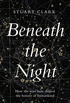 Beneath the Night: How the stars have shaped the history of humankind (English Edition)