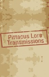 Pittacus Lore Transmissions