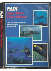 Padi open water diver manual pdf the fun and adventure of learning to scuba dive fandeluxe Choice Image