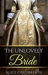 The Unlovely Bride
