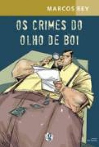 Os crimes do Olho de Boi