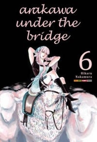 Arakawa Under The Bridge #06