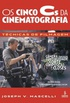 Os Cinco Cs da Cinematografia