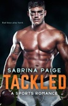 Tackled: A Sport Romance