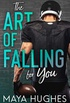 The Art of Falling for You