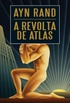 A Revolta de Atlas, vol. 3