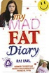 My Mad, Fat Teenage Diary