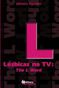 Lésbicas na TV: The L Word
