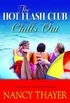 The Hot Flash Club Chills Out: A Novel (English Edition)