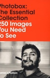 Photobox: The Essential Collection: 250 Images You Need To See