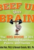 Beef Up Your Brain: The Big Book of 301 Brain-Building Exercises, Puzzles and Games! (English Edition)