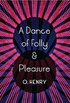 A Dance of Folly and Pleasure (English Edition)