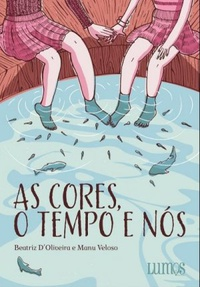 As cores, o tempo e nós