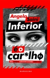Inferior é o Car*lhø