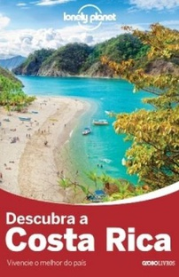 Lonely Planet Descubra a Costa Rica
