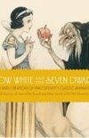 Snow White and the Seven Dwarfs: The Art and Creation of Walt Disney