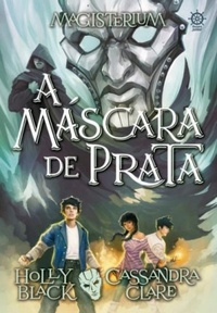 A Máscara de Prata (The Silver Mask)