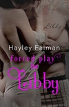 Forced Play For Libby