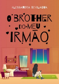 O brother do meu irmão