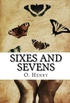 Sixes and Sevens (Annotated)