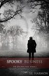 Spooky Business (The Spectral Files #3)