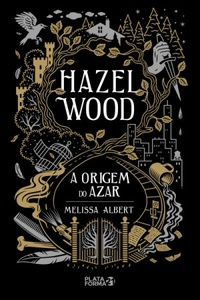Hazel Wood: A Origem do Azar