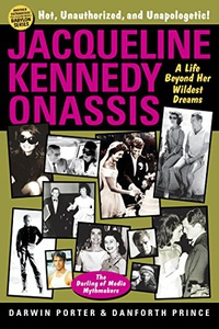 Jacqueline Kennedy Onassis: A Life Beyond Her Wildest Dreams (Blood Moon