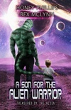 A Son for the Alien Warrior