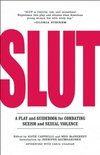 SLUT: A Play and Guidebook for Combating Sexism and Sexual Violence