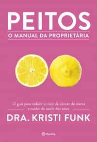 Peitos - O manual da proprietária