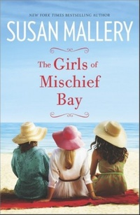 The Girls of Mischief Bay (Mischief Bay #1)