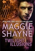 Twilight Illusions: An Anthology (Wings in the Night Book 3) (English Edition)