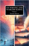 On Writing and Worldbuilding: