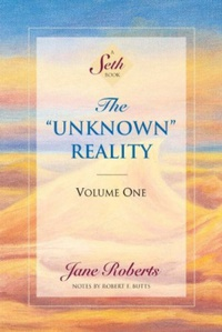 """The """"Unknown"""" Reality, Volume One (A Seth Book) (English Edition)"""