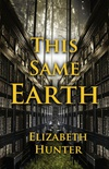 This Same Earth: Elemental Mysteries 2