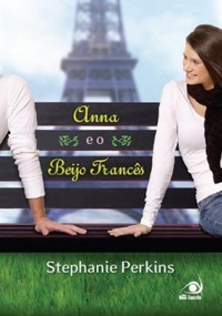 Anna e o Beijo Francês (Anna and the French Kiss)