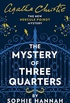 The Mystery of Three Quarters