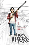 I Am a Hero - Volume 1
