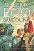 Baudolino: A Novel (English Edition)