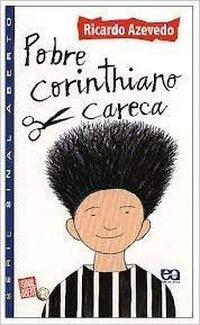 Pobre Corinthiano Careca - Livro Do Professor
