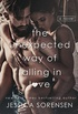The Unexpected Way of Falling in Love