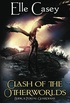 Clash of the Otherworlds: Book 3 (Portal Guardians)