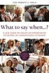 What to say when...?