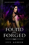 Found and Forged