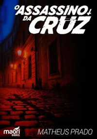 O Assassino da Cruz
