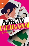 Perfectos mentirosos (Spanish Edition)