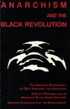 Anarchism and The Black Revolution and Other Essays