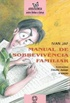 Manual de Sobreviv�ncia Familiar