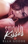 Smooth Kisses