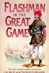 Flashman in the Great Game (The Flashman Papers, Book 8) (English Edition)